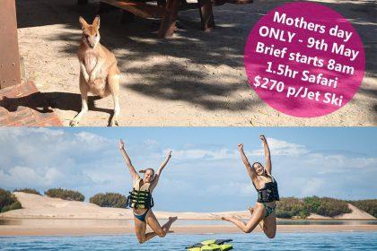 Jet Ski Safaris - Mothers Day SPECIAL!